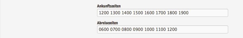 Die möglichen Anreisezeiten werden bei den Hotelstammdaten eingetragen.