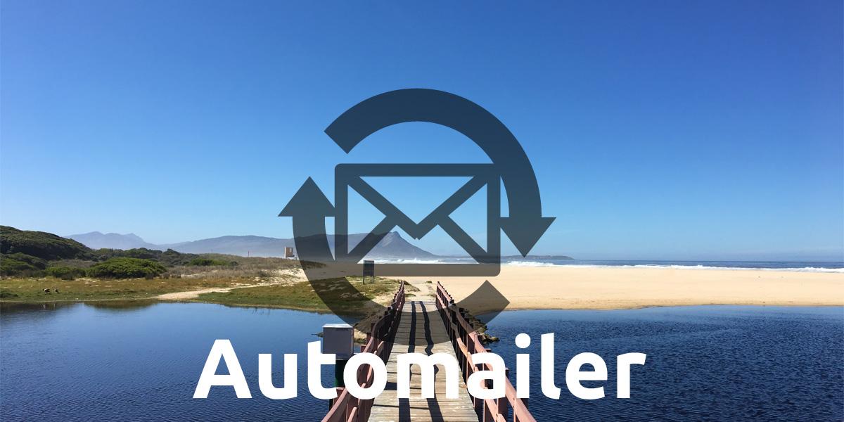 Automailer für automatischen zeitgesteuerten Versand der Hotel E-Mails: Reservieungsbestätigungen, E-Mail Vor Anreise / nach der Abreise.